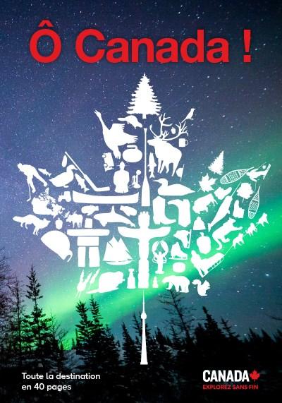 Ô Canada - 2018 - Toute la destination en 40 pages
