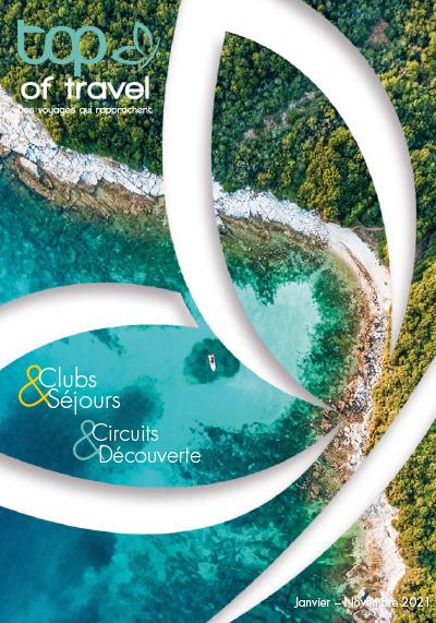 Clubs & Séjours - Circuits & Découverte - 2021 - Des voyages qui rapprochent
